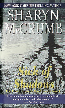 Sick of Shadows by Sharyn McCrumb