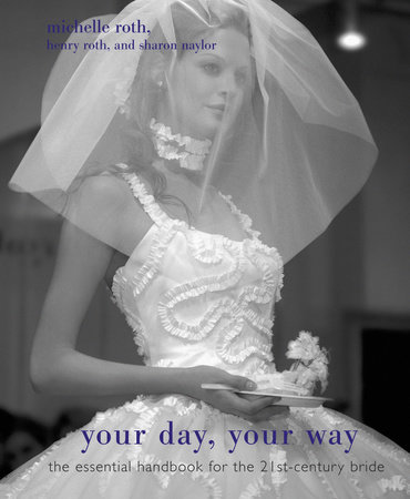 Your Day, Your Way by Sharon Naylor, Michelle Roth and Henry Roth