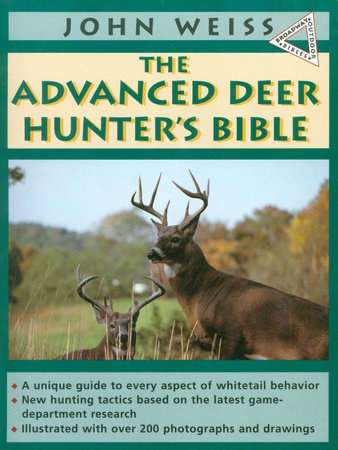 Advanced Deerhunter's Bible by John Weiss