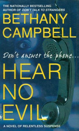 Hear No Evil by Bethany Campbell