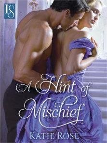 A Hint of Mischief