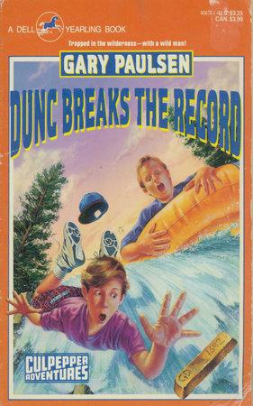 DUNC BREAKS THE RECORD by Gary Paulsen