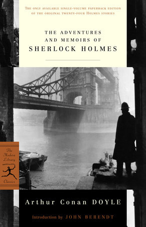 The Adventures and Memoirs of Sherlock Holmes by Sir Arthur Conan Doyle |  PenguinRandomHouse com: Books