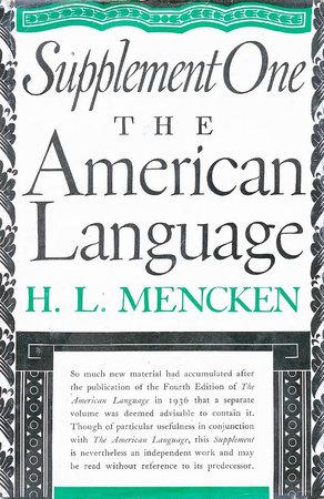 American Language Supplement 1 by H.L. Mencken