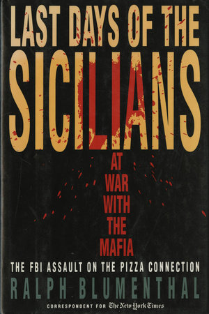 Last Days of the Sicilians by Ralph Blumenthal