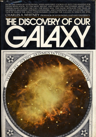 Discovery of Our Galaxy by Charles A. Whitney