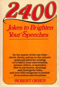 2400 Jokes to Brighten Your Speeches