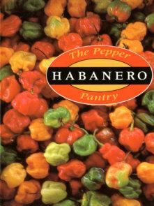The Pepper Pantry: Habanero
