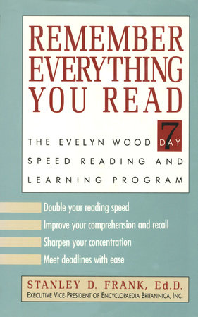 Remember Everything You Read by Dr  Stanley D  Frank |  PenguinRandomHouse com: Books