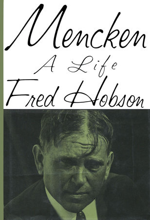 Mencken by Fred Hobson