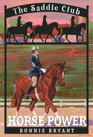 Horse Power by Bonnie Bryant
