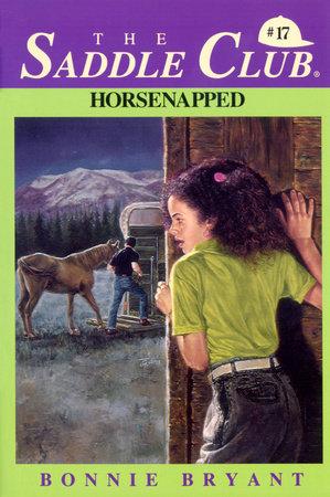 HORSENAPPED! by Bonnie Bryant