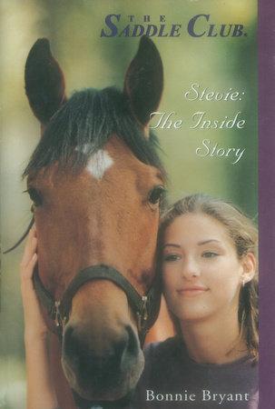 Stevie: The Inside Story by Bonnie Bryant