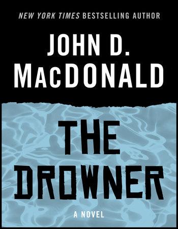 The Drowner by John D. MacDonald