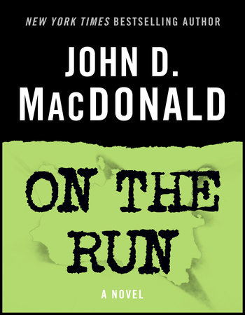On the Run by John D. MacDonald