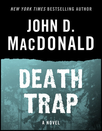 Death Trap by John D. MacDonald