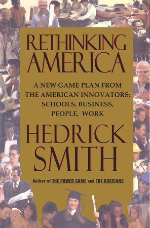Rethinking America by Hedrick Smith