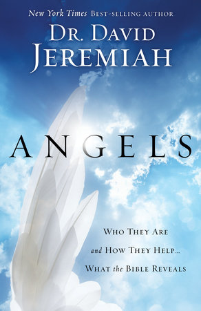 Angels by Dr. David Jeremiah