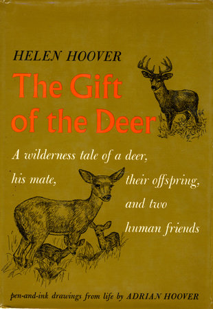 GIFT OF DEER by Helen Hoover