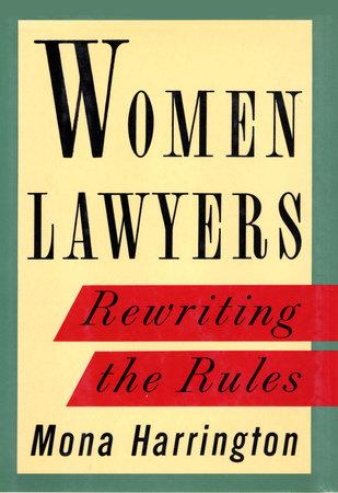Women Lawyers by Mona Harrington