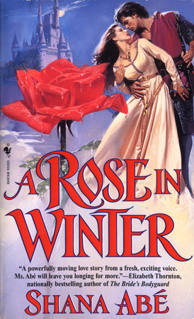 A Rose in Winter by Shana Abé