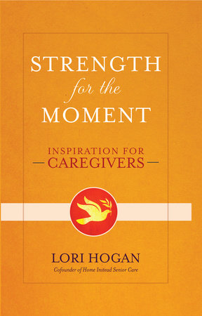 Strength for the Moment by Lori Hogan