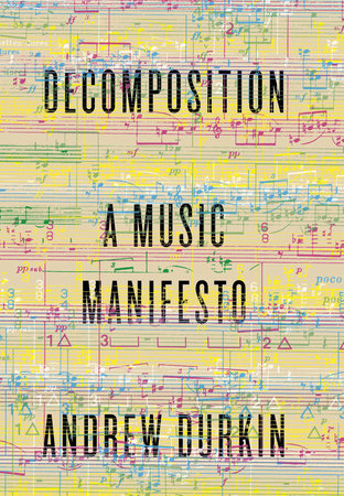 Decomposition by Andrew Durkin