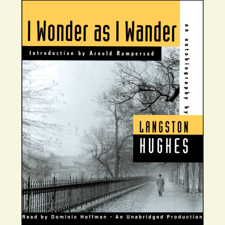 I Wonder as I Wander by Langston Hughes and Arnold Rampersad