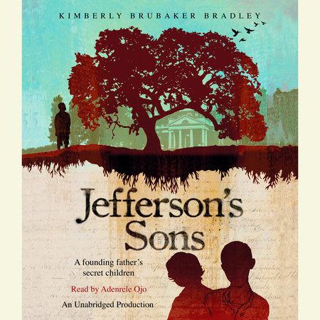 Jefferson's Sons by Kimberly Brubaker Bradley