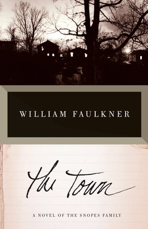 The Town by William Faulkner