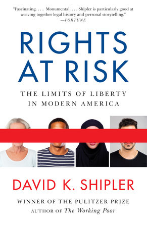 Rights at Risk by David K. Shipler