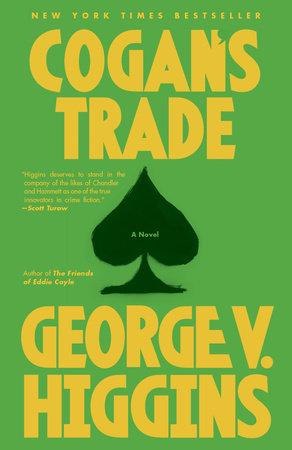 Cogan's Trade by George V. Higgins