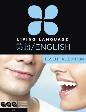 Living Language English for Japanese Speakers, Essential Edition (ESL/ELL)