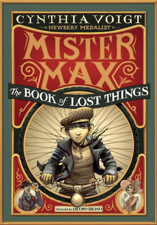 Mister Max: The Book of Lost Things by Cynthia Voigt