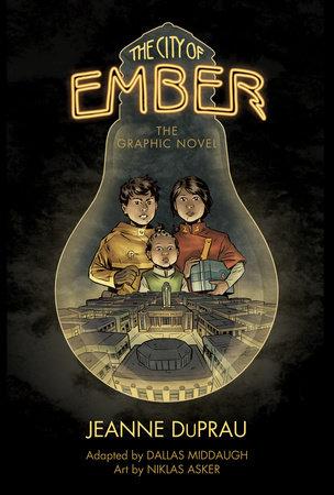 The City of Ember by Jeanne DuPrau