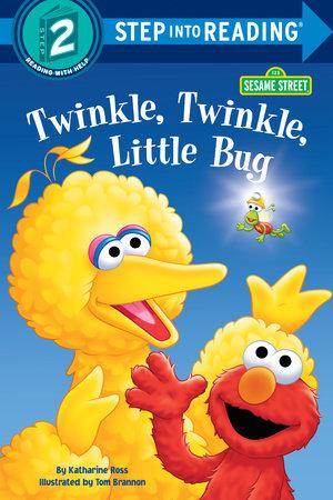 Twinkle, Twinkle, Little Bug (Sesame Street) by Katharine Ross