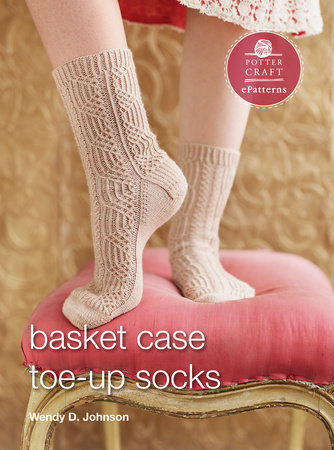 Basket Case Socks by Wendy D. Johnson