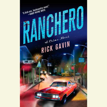Ranchero by Rick Gavin