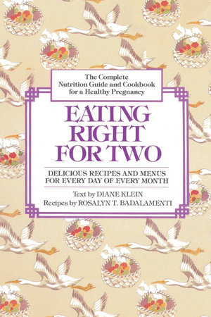 Eating Right for Two by Diane Klein