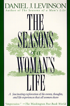 The Seasons of a Woman's Life by Daniel J. Levinson