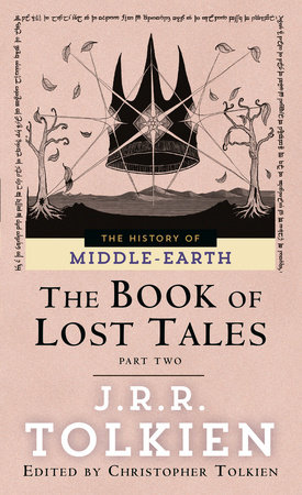 The Book of Lost Tales 2 by J.R.R. Tolkien