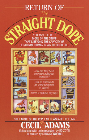 Return of the Straight Dope by Cecil Adams