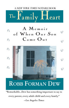 Family Heart by Robb Forman Dew