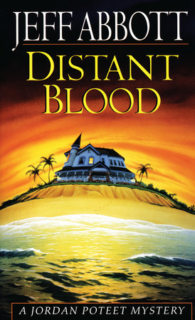 Distant Blood by Jeff V. Abbott