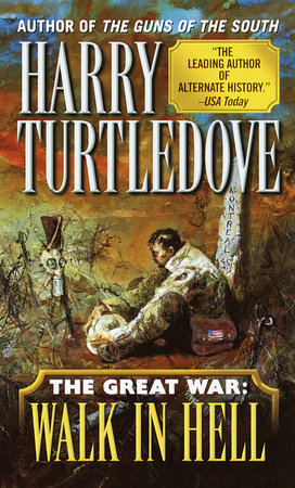 Walk in Hell (The Great War, Book Two) by Harry Turtledove