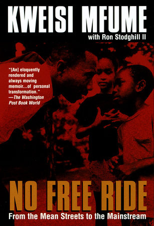 No Free Ride by Kweisi Mfume and Ronald Stodghill, II