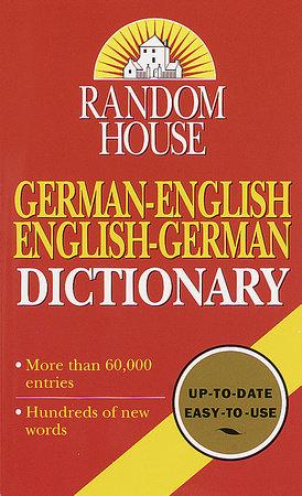 Random House German-English English-German Dictionary by Anne Dahl