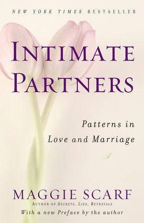 Intimate Partners by Maggie Scarf   PenguinRandomHouse com
