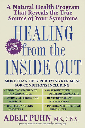 Healing from the Inside Out by Adele Puhn