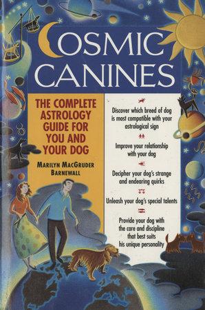 Cosmic Canines by Marilyn MacGruder Barnewall